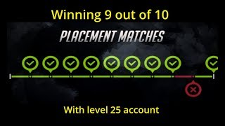 Overwatch season 6 placement matches | With level 25 account!