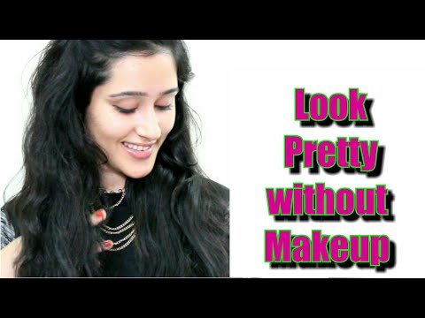 How to look Beautiful Without Makeup- My no Makeup Routine- Tips and hacks- ThatGlamGirl - 동영상