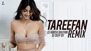 Tareefan (Remix) - DJ Harsh Bhutani X DJ Deep DV | Badshah | Qaran | Kareena Kapoor | Sonam Kapoor