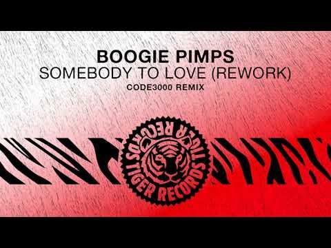 Boogie Pimps - Somebody To Love (Rework) (Code3000 Remix)