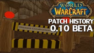WoW Patch History: Patch 0.10 Beta