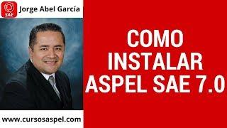 Como Instalar Aspel SAE 7.0
