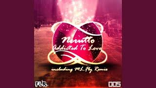 Addicted to Love (Original Mix)