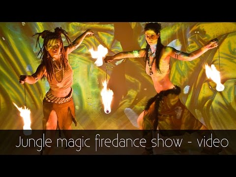 [FIREMAGIC.HU] - Jungle Magic Firedance Show