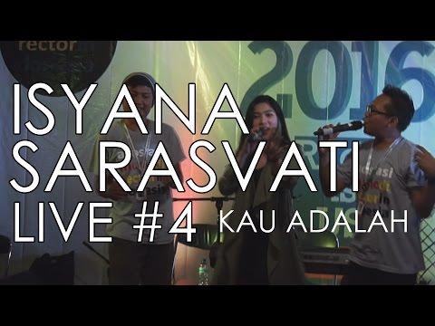 ISYANA SARASVATI FT MUSIC DIRECTOR - KAU ADALAH