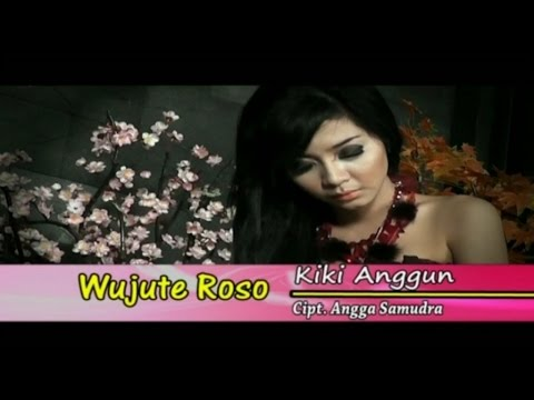 Kiki Anggun - Wujute Roso - [Official Video]