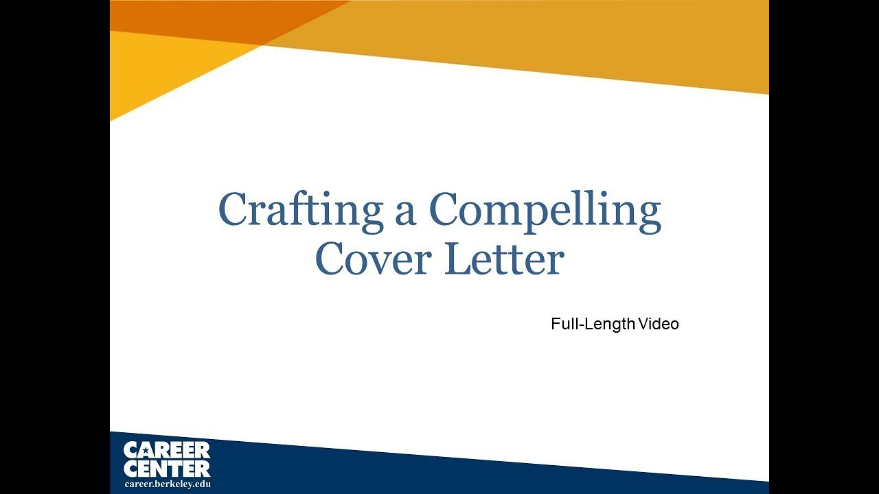Crafting A Compelling Cover Letter Full Length Workshop