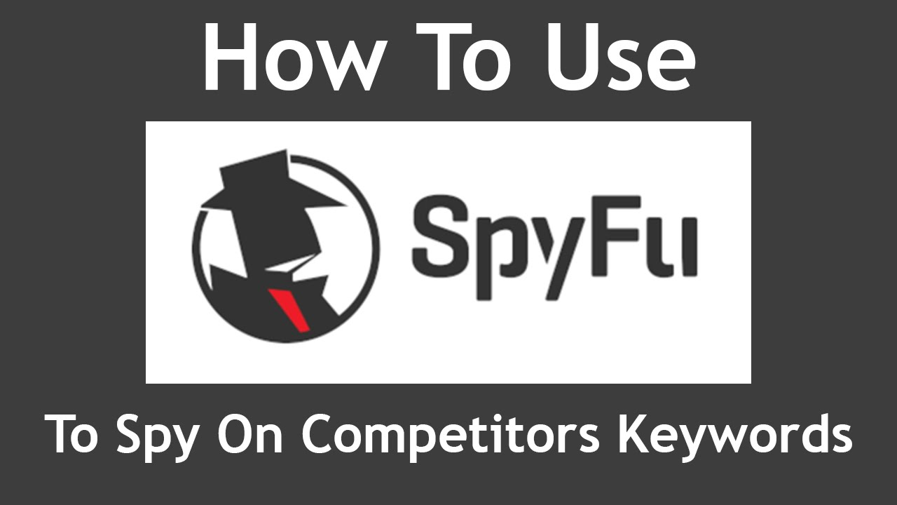 How to Spy on Competitors Keywords and Ads using SpyFu (2016)