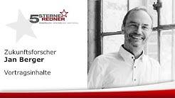 Trendforscher Jan Berger: Vortragsinhalte