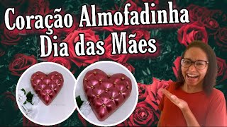 FAÇA E VENDA CORAÇÃO ALMOFADINHA PARA O DIA DAS MÃES || Blessed Chocolates 👸🏽🍫