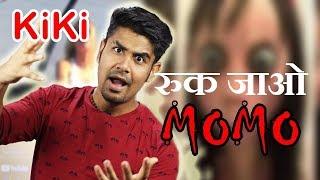 Ruk Jao Ab !!!!  |  KiKi & MoMo Challenge ? | My Opinion