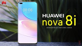 Huawei Nova 8i Price, Official Look, Camera, Design, Specifications, 8GB RAM, Features