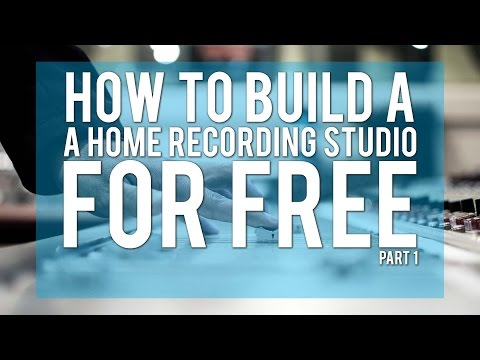 How To Build A Home Recording Studio For Free 2016 Part 1