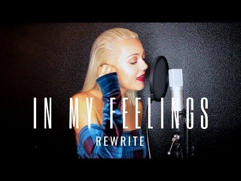 In My Feelings - Drake (Alexi Blue Rewrite)