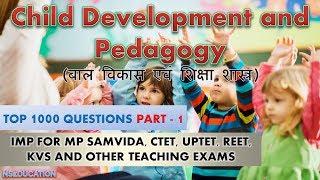 CHILD DEVELOPMENT & PEDAGOGY PART-1