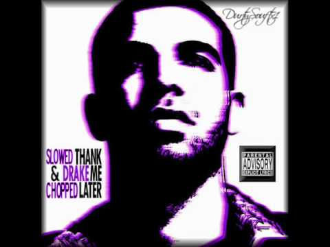 Drake - Thank Me Later (New) (Slowed & Chopped Album In Description 2010)