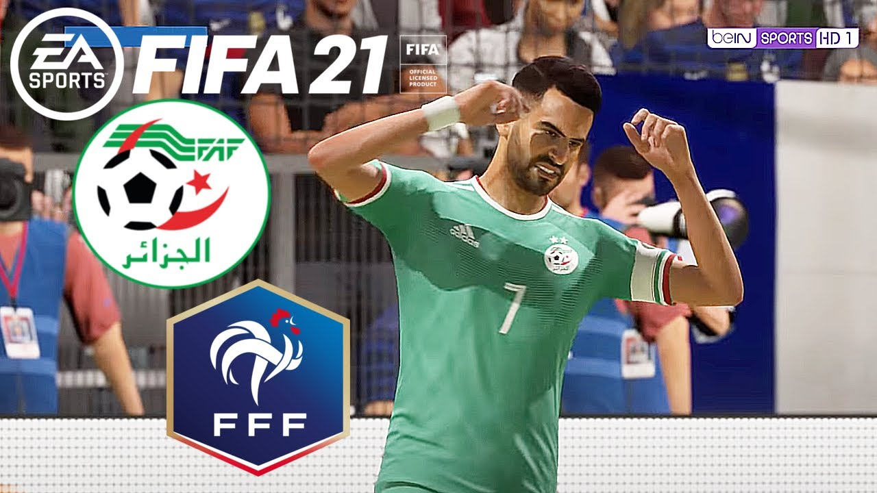 FIFA 21 ALGÉRIE - FRANCE | Gameplay PC HDR Difficulté Ultime MOD