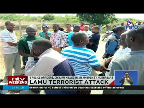 Three police officers and civilian killed in Lamu terror attack