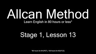 AllCan: Learn English in 80 hours or less - Stage 1, Lesson 13