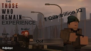 |-| The Those Who Remain Experience |-| Roblox TWR |-|