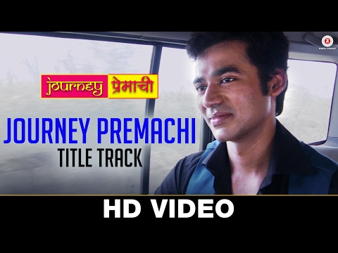 Journey Premachi Marathi Movie Title Track Full Video Song