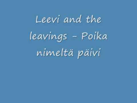 leevi-and-the-leavings-poika-nimelta-paivi-pohjoiskarjala2008