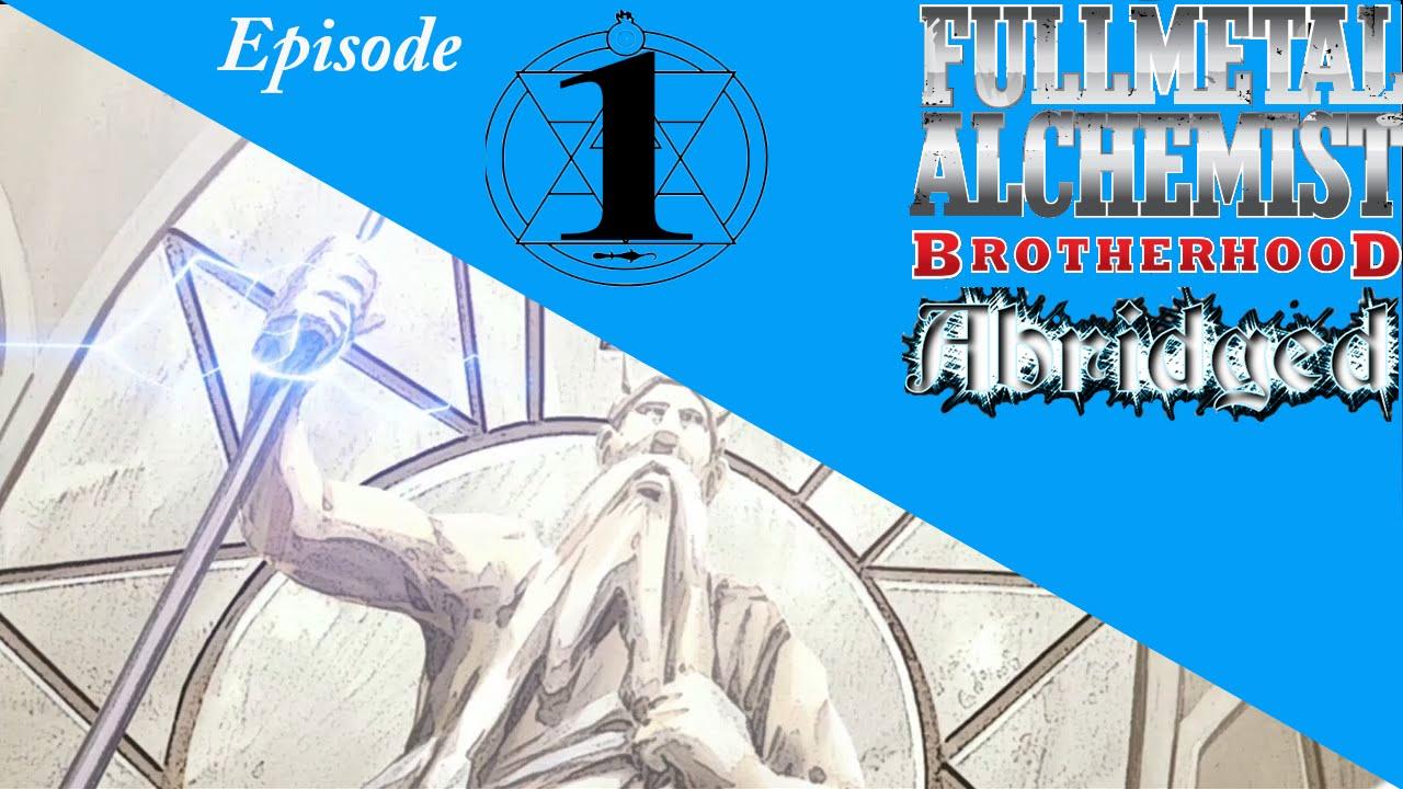 Fullmetal Alchemist: Brotherhood Abridged - Episode 1 #TIBA - YouTube