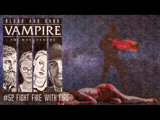 [Vampire V5] Blood and Sand #52 (GER) | Pen and Paper Rollenspiel
