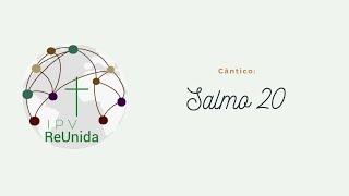 Cântico: Salmo20 l por IPV Reunida