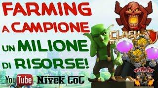 Clash of Clans - Farming a CAMPIONE: UN MILIONE DI RISORSE!