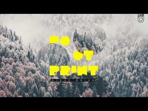 Steve Brian - Footprint [OUT NOW]