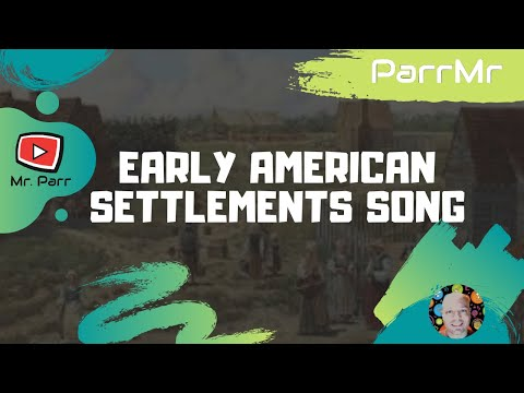 Early American Settlements Song