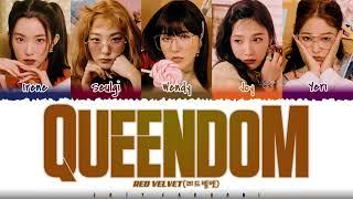 Download RED VELVET (레드벨벳) - 'QUEENDOM' (퀸덤) Lyrics [Color Coded_Han_Rom_Eng]