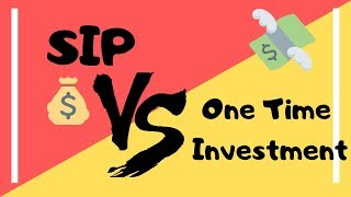 What is SIP   SIP vs Lumsum Investment   All about SIP (Systematic Investment Plan) in Hindi