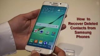 How to Recover Deleted Contacts from Samsung Phones