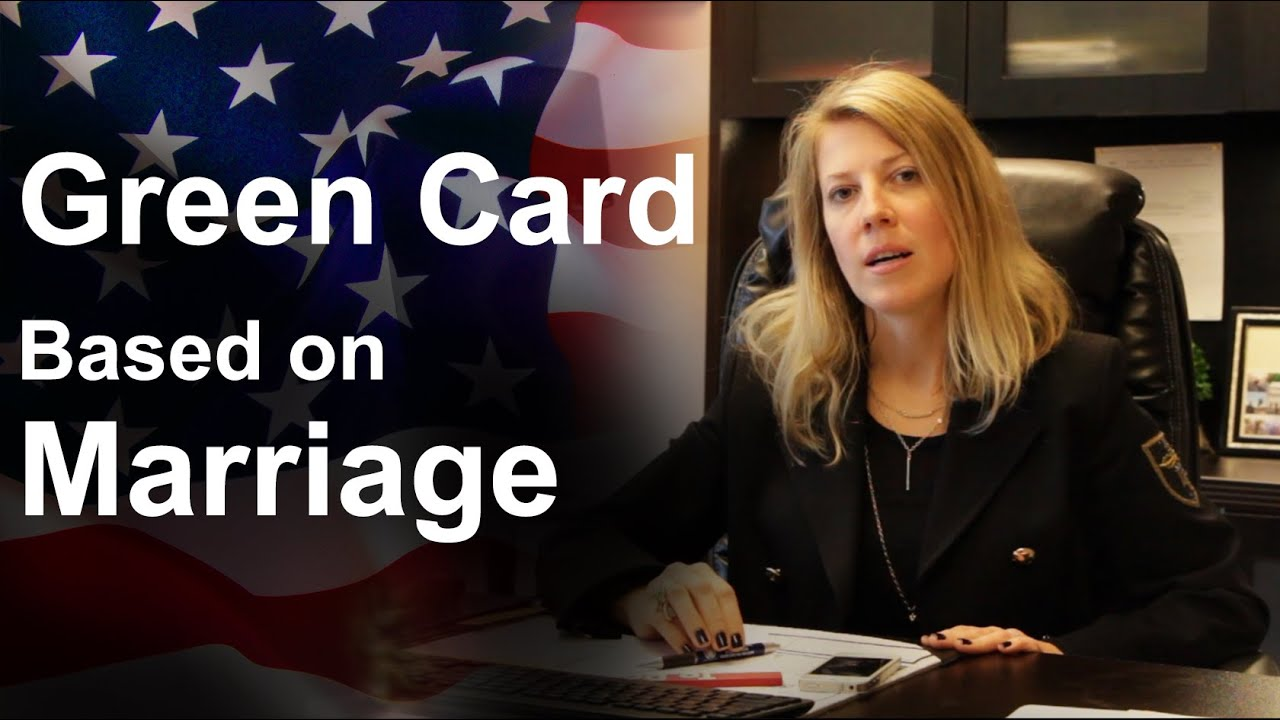 Green Card - Based on Marriage  USA Attorney  Immigration lawyer New-York