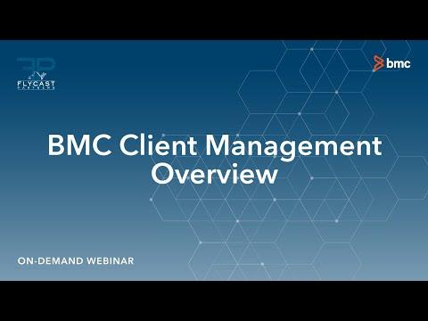 Flycast Partners   BMC Client Management Overview