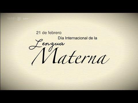 21 De Febrero Día Internacional De La Lengua Materna Youtube