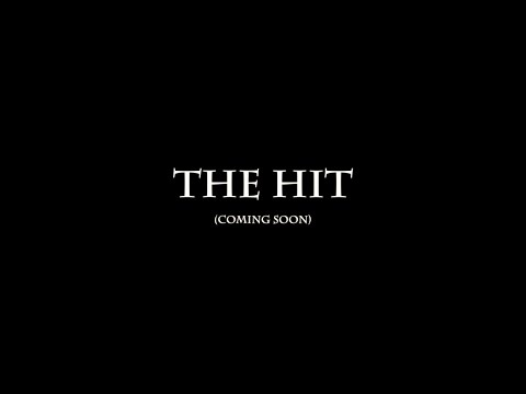 The Hit (Trailer)
