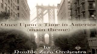 Once Upon a Time in America - Double Zero Orchestra dir. Michele Garruti.mp3