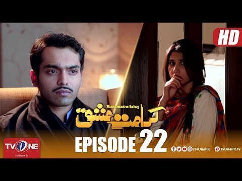 Karamat E Ishq | Episode 22 | TV One Drama | 23 May 2018