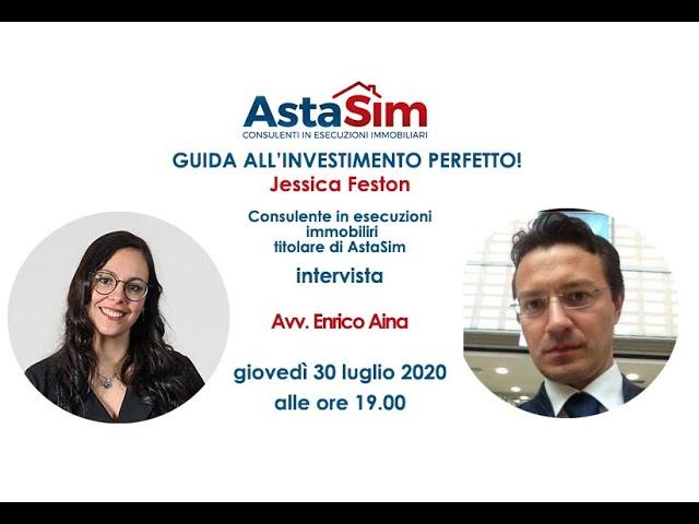 AstaSim presenta - Guida all'investimento perfetto - Ospite Avv. Enrico Aina