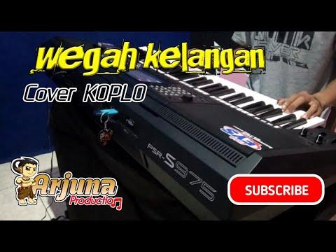 WEGAH KELANGAN Versi Koplo - Cover (Non Kendang) ARJuna Production-Yamaha Psr S975 KARAOKE