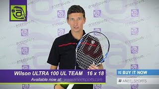 WILSON Ultra 100 UL Tennis Racket Review - AneelSports.com