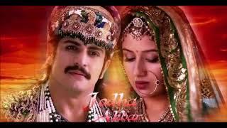 Jodha Akbar Serial Title Song|Rajat Tokas as Jalaluddin &Paridhi Sharma as Jodha