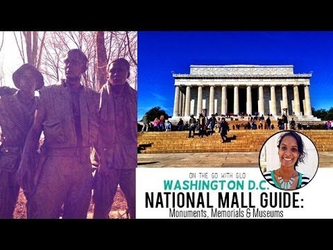 National Mall Guide: Monuments, Memorials & Museums