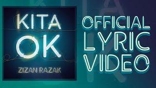 Video Zizan Razak - Kita OK [Official Lyric Video] download MP3, 3GP, MP4, WEBM, AVI, FLV Oktober 2018