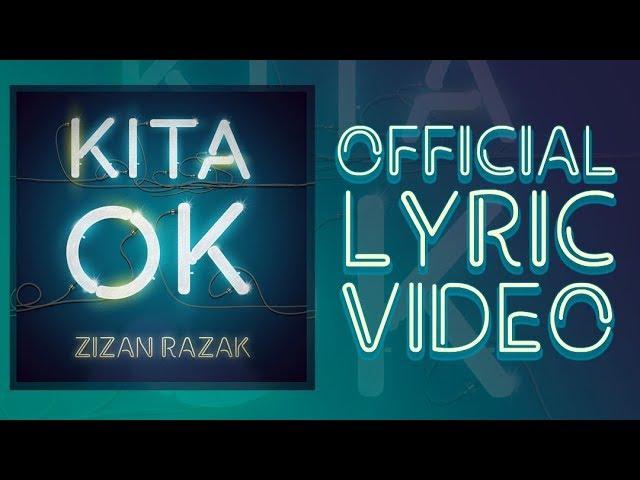 Zizan Razak - Kita OK [Official Lyric Video]