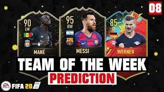 FIFA 20 | TEAM OF THE WEEK 8 PREDICTION 😱🔥| FT. MESSI, MANE, WERNER... etc