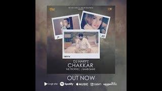 Chakkar $ DJ Harpz $ The PropheC 4 Bambi Bains $ new punjabi song 2017